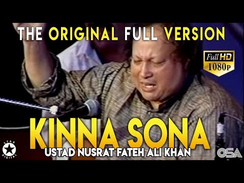 Mix - Kinna Sohna Tenu Rab Ne Banaya - Ustad Nusrat Fateh Ali Khan - OSA Official HD Video