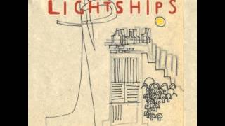 Lightships - Do Your Thing