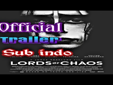 Trailer Lords Of Chaos Sub Indo