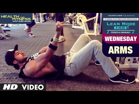 Wednesday - Arms |  LEAN MODE by Guru Mann |  Health and Fitness