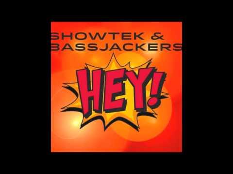 Showtek & Bassjackers - Hey! (Radio Edit)