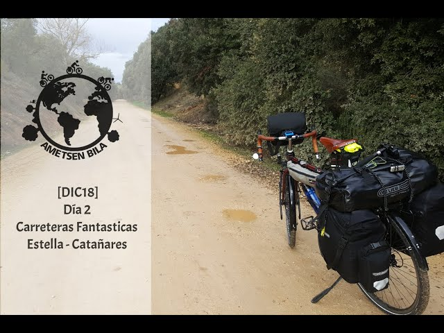[DIC18] DIA 2 Carreteras Fantásticas (Estella - Castañares)
