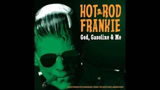 Hotrod Frankie - Tolls I Need