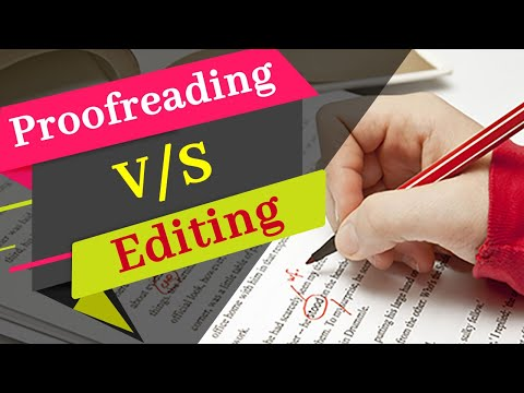 What is the Difference b/w Editing and Proofreading (With Examples) | Editing v/s Proofreading