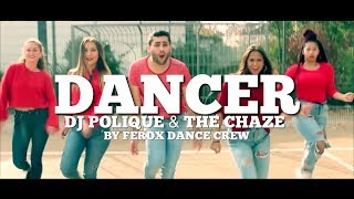 DANCER - DJ POLIQUE FEAT. THE CHAZE   FRX