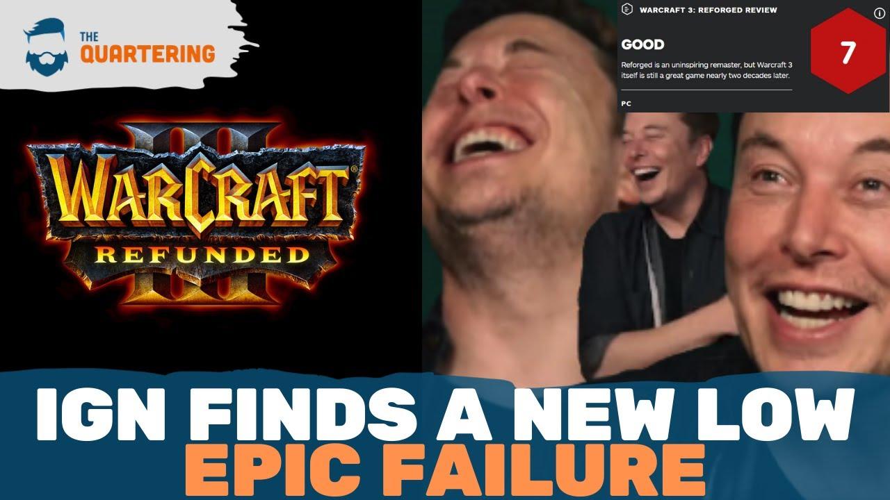 Instant Regret Ign Defends Warcraft 3 Reforged Gets Destroyed