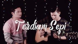 TERDIAM SEPI (  Nazia Marwiana ) - Andrey feat Mahesya (MALE COVER)