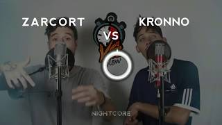 Zarcort vs Kronno || Nightcore