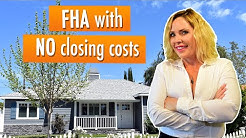 PT 3 FHA With Lender Paid Closing Cost | Compare & Contrast CalHFA and Platinum Grant Program
