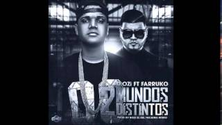 Download Mp3 Dozi Feat  Farruko  Dos Mundos Distintos