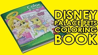 Disney Princess & Palace Pets Color & Sticker by Crayola - Coloring Activity - Kids World