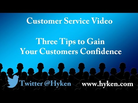 Customer Service Expert: Three Ways to Create Customer Confidence
