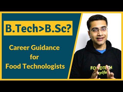 Is B.Tech Food Technology Better Than B.Sc Food Science/Technology?