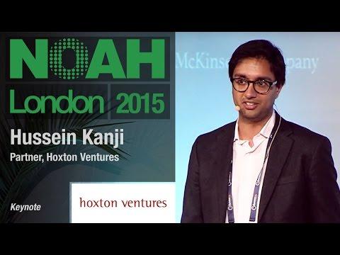 Hussein Kanji, Hoxton Ventures - NOAH15 London