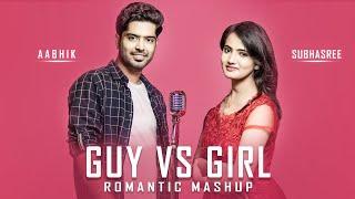 Guy Vs Girl Bollywood Songs Mashup | Aabhik | Subhasree | Romantic Hindi Songs Medley