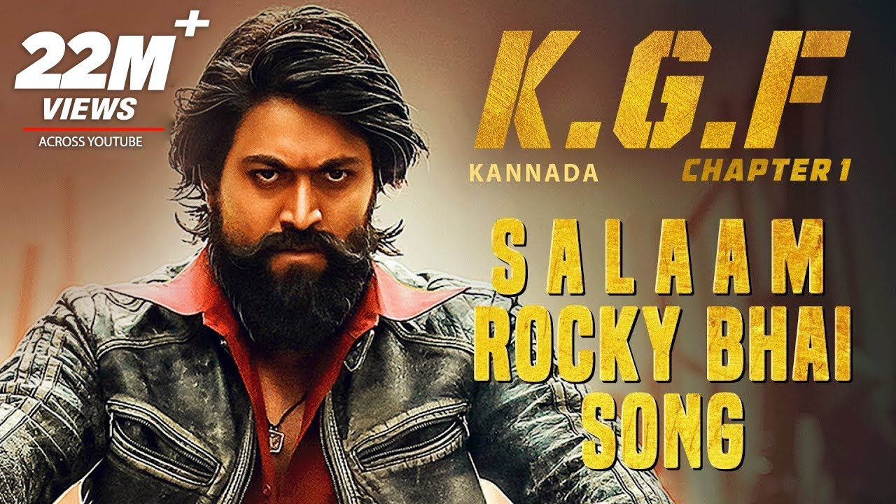 Kgf Salaam Rocky Bhai Song With Lyrics Kgf Kannada Yash