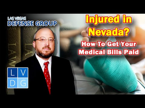 Injured in Nevada? How to get your medical bills paid