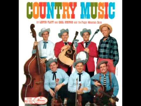 Country Music [1958] – Lester Flatt, Earl Scruggs & The Foggy Mountain Boys