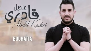 Abdel Kadiri - Bouhatia | Official Video  عبدل قادري - بوحاطية