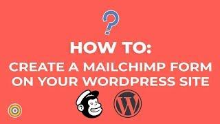 So Erstellen Sie ein MailChimp Formular auf Ihrer WordPress-Website - E-commerce-Tutorials
