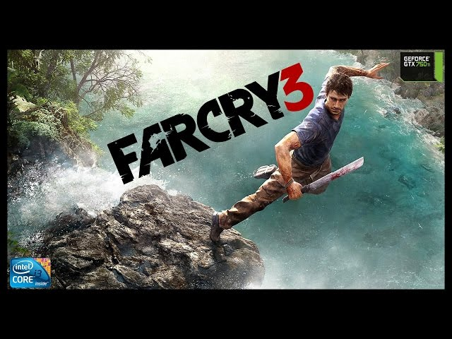 Far Cry 3 - I3 3250 + Gtx 750ti - Full Hd