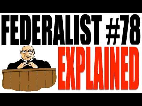 Federalist Paper #78 Explained: Government Review