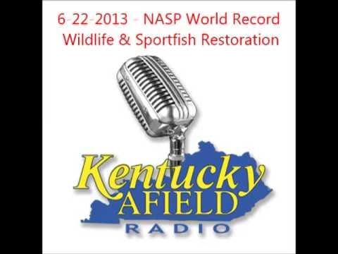 6-22-13  NASP World Record,  Tymbrie Snobl,  Sport Fish Restoration