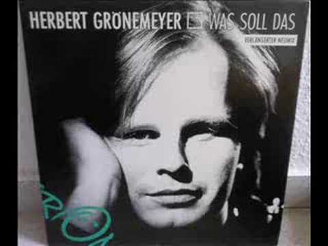 Herbert Grönemeyer - Was Soll Das (Verlängerter Neumix)