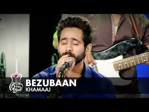 Khamaaj | Bezubaan |  Episode 2 | #PepsiBattleOfTheBands