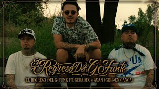 Tabernario - El Regreso del G-Funk Feat. Gera MX, Golden Ganga (Video Oficial)