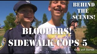 Sidewalk Cops | Episode 5 | Bloopers and BTS! | Kids Videos | Police kIds