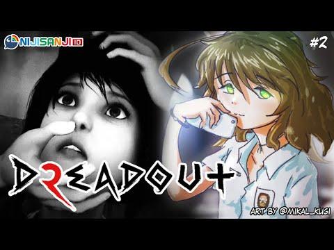 #2【DreadOut 2】Lanjutin Perjalanan Linda!【NIJISANJI ID | Amicia Michella】
