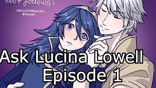 Ask Lucina Lowell Episode 1 - Fire Emblem Comic Dub