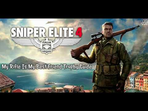 Sniper Elite 4 | My Rifle Is My Best Friend Trophy Guide |