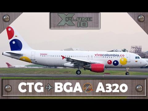 X-Plane 10   Cartagena [CTG ✈ Bucaramanga [BGA]   VVC   A320 [IVAO]