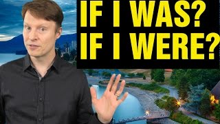 If I was? If I were? What's the difference? | Learn English Live 38 with Steve