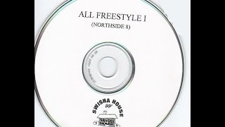 Swisha House - All Freestyle I (Northside 8)