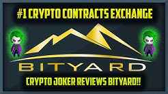 #1 CRYPTO CONTRACTS EXCHANGE!!  | CRYPTO JOKER REVIEWS BITYARD!