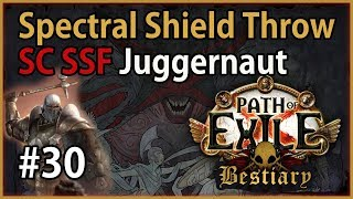 Act 9: Shakari - SST Juggernaut #30 - Let's Play Path of Exile 3.2: SC SSF Bestiary League