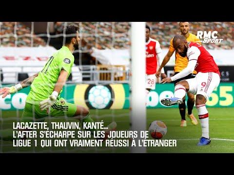 Lacazette, Thauvin, Kanté... L'After s'écharpe sur les joueurs de L1 qui ont vraiment réussi en PL
