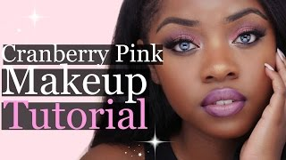 Cranberry Pink Makeup Tutorial | Cydnee Black
