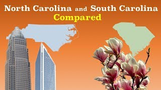 North Carolina and South Carolina Compared
