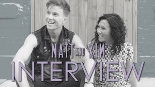 Matt and Kim Interview