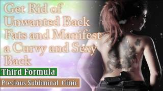 Eliminate All Kinds Of Back Fats - 3rd Formula [Affirmation Frequency] - INSTANT RESULTS