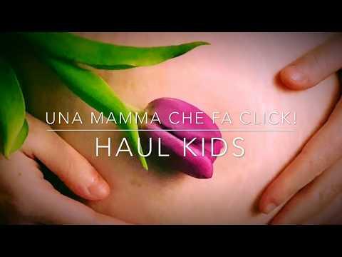 Haul Kids - Una mamma che fa click!