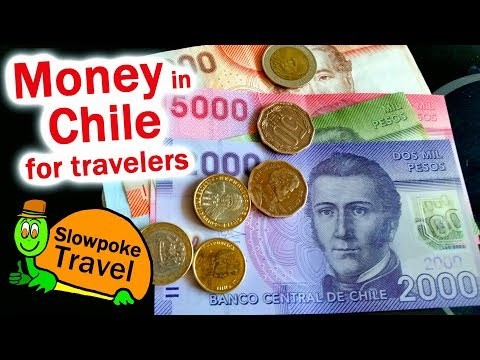 Money in Chile for Travelers