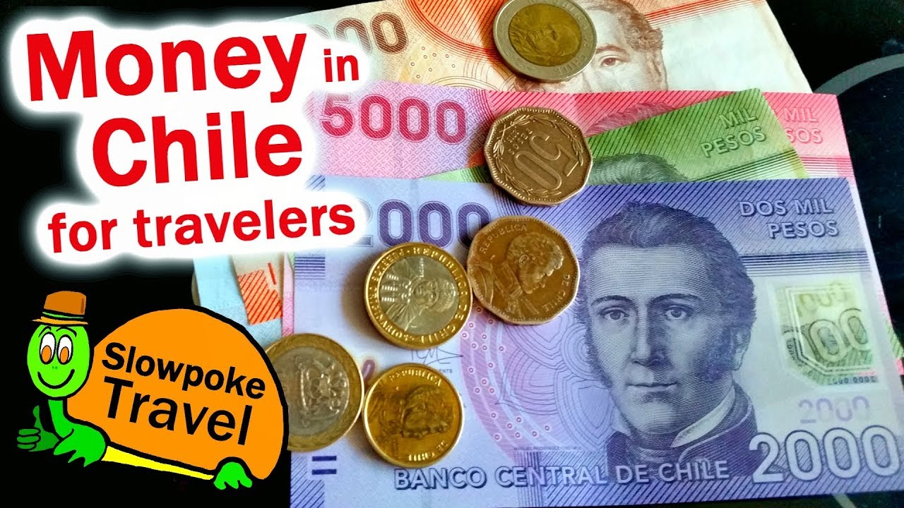 Money In Chile For Travelers Youtube