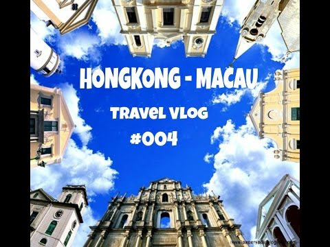 TRAVEL VLOG HONGKONG - MACAU