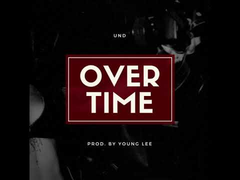 ALAN LOVE - OVERTIME (prod. by Young Lee)
