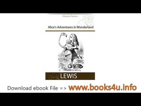 Alices Adventures in Wonderland Illustrated